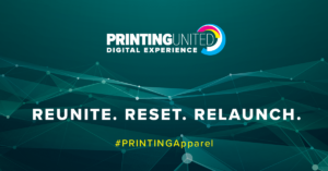 PRINTING United Digital Experience Apparel Decorators